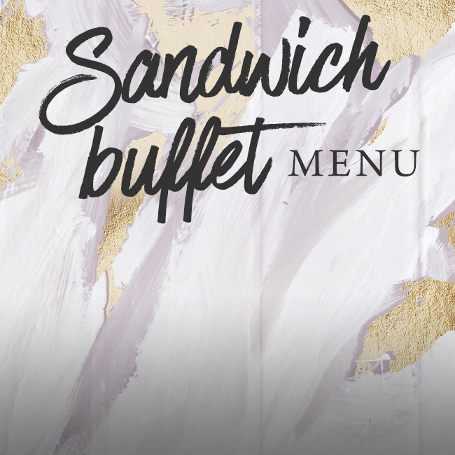 Sandwich buffet menu at The Fishery Inn